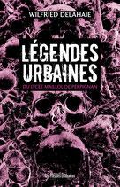 Légendes urbaines - Wilfried Delahaie