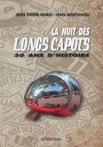 La nuit des long capots 30 ans d'histoire - Jean Pierre Bobo - Jean Bouychou