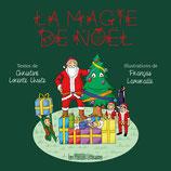 La magie de Noël - Christine Lorente Lhoste / François Lamuraille