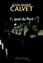 1, quai du Port - Jean-Marie Calvet