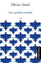 Les petites souris - Olivier Amiel