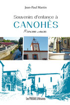 Souvenirs d'enfance à Canohès - Jean-Paul Martin