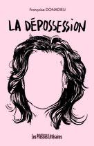 La dépossession - Françoise Donadieu