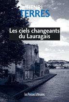 Les ciels changeants du Lauragais - Henri Terrès