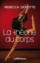 La théorie du corps - Rebecca Demotte