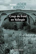 Coup de froid en Vallespir - Marie Ader & Kisito