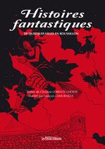 Histoires fantastiques de quelques villes en Roussillon - Christine Lorente Lhoste / François Lamuraille
