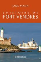 L'histoire de Port-Vendres - Jane Mann