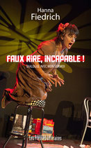 Faux rire, incapable ! - Hanna Fiedrich