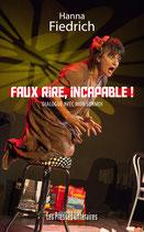Faux rire, incapable ! - Hanna Fiedrich