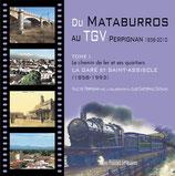 Du Mataburros au Tgv - Perpignan 1858-2010 - Ville de Perpignan