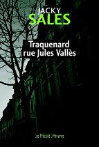 Traquenard rue Jules Vallès - Jacky Sales