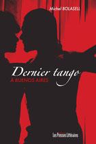 Dernier Tango à Buenos Aires - Michel Bolasell