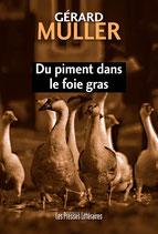 Du piment dans le foie gras - Gérard Muller