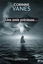 Une amie précieuse… - Corinne Vanès