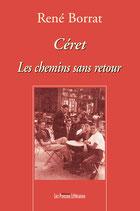 Céret les chemins sans retour - René Borrat