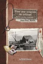 Pour une poignée de tellines - Jean-Paul Martin