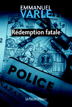 Rédemption fatale - Emmanuel Varle