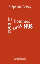 Tous les hommes sont nus - Stéphane Babey