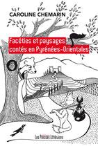 Facéties et paysages contés en Pyrénées-Orientales - Caroline Chemarin