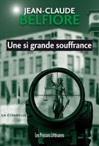 Une si grande souffrance - Jean-Claude Belfiore