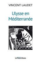 Ulysse en Méditerranée - Vincent Laudet