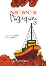 Instants magiques 3 - Jean-Marc Bonnel - Sophie Genès