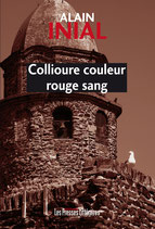 Collioure couleur rouge sang - Alain Inial