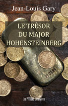 Le trésor du major Hohensteinberg - Jean-Louis Gary