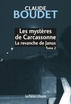 Les mystères de Carcassonne - La revanche de Janus - Tome 2 - Claude Boudet