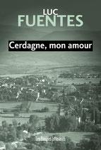 Cerdagne, mon amour - Luc Fuentes