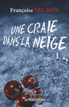 Une craie dans la neige - Françoise Delmon