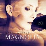 Magnolia 2.0. , limitierte Erstauflage, signiert