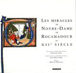 Les miracles de Notre-Dame de Rocamadour