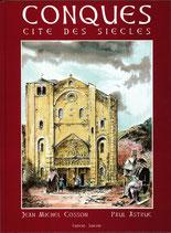 Conques - Cité des siècles