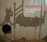 Ab und devo... 10 Lieder  für wilde Kerle von Eva Marlin erschienen 2010 im Zytglogge Verlag ZYT 4932