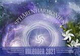 Sphärenharmonien Kalender 2021– Formen der Planetenbahnen und in der Natur
