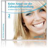 Keine Angst vor der Zahnarztbehandlung CD