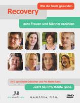 Recovery – Wie die Seele gesundet