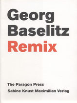 Georg Baselitz - Remix