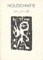 A.R.Penck – Holzschnitte