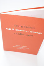 Georg Baselitz - Mit Richard unterwegs - 7 Radierungen