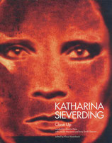 Katharina Sieverding – Close Up
