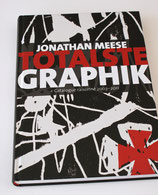 Jonathan Meese – Totalste Graphik + Catalogue Raisonné 2003 - 2011