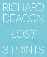 Richard Deacon Lost 3 Prints