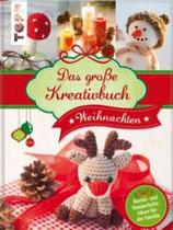Das grosse Kreativbuch Weihnachten