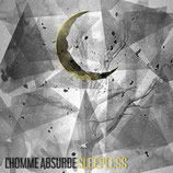 "L'Homme Absurde - ""Sleepless"""