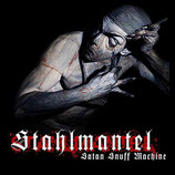 "Stahlmantel - ""Satan Snuff Machine"""