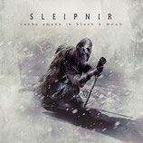 "Sleipnir - ""Oaths Sworn in Blood & Mead"""