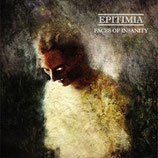 "Epitimia - ""Faces of Insanity"""